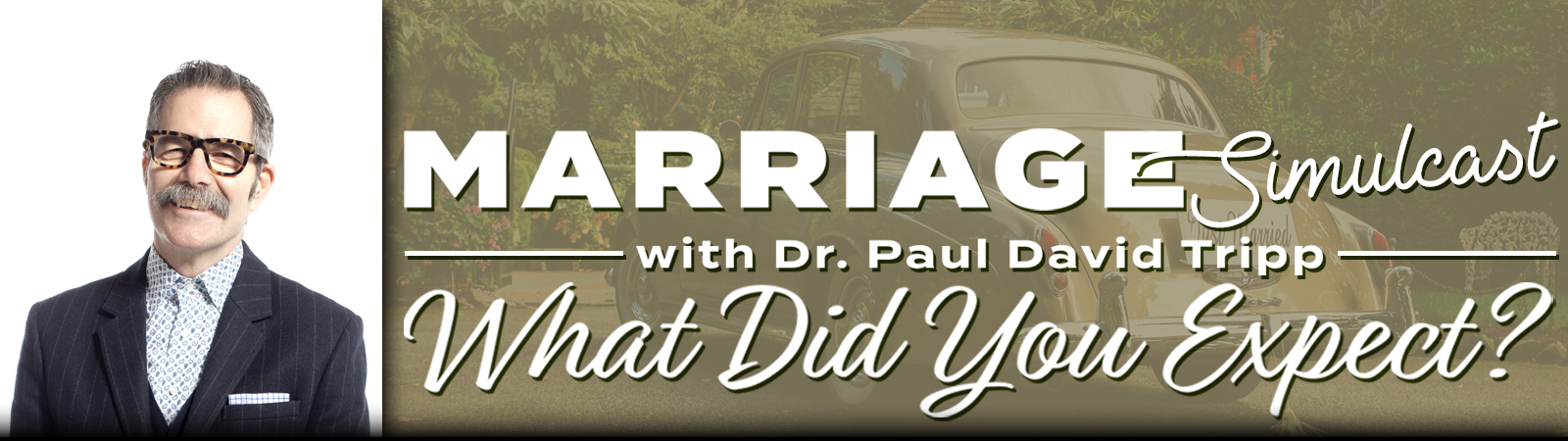 Paul Tripp Marriage Conference
